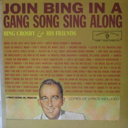 Crosby, Bing & His Friends - Join Bing In A Gang Song Sing Along: Loch Lomond, Three Blind Mice, Annie Laurie, Anchors Aweigh, many more! (vinyl MONO LP record) - M10/EX8 - LP Records