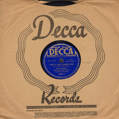 Crosby, Bing - Just A Kid Named Joe/The Lonesome Road (10 inch 78 rpm record with Decca company sleeve) - VG7/ - 78 rpm
