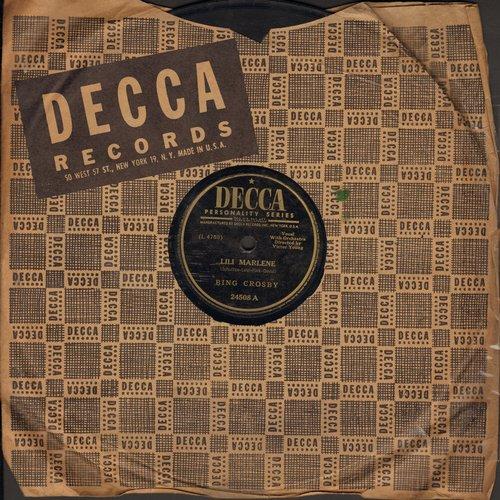 Crosby, Bing - Lili Marlene/A Bluebird Singing In My Heart (The La, La, La, La Song) (10 inch 78 rpm record with Decca company sleeve) - VG6/ - 78 rpm