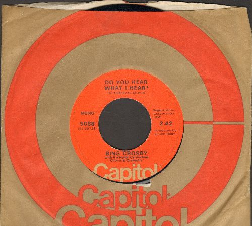 Crosby, Bing - Do You Hear What I Hear?/Christmas Dinner Country Style (1970s pressing with Capitol company sleeve) - NM9/ - 45 rpm Records