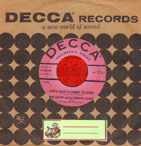 Crosby, Bing & The Andrews Sisters - Santa Claus Is Coming To Town/Jingle Bells (1950s Chilrens Series Pressing with Decca company sleeve) - VG6/ - 45 rpm Records