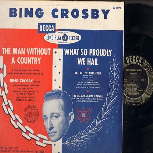 Crosby, Bing - The Man Without A Country - What So Proudly We Hail (Original 1950 pressing of Classic Narrative featuring the Star-Spangled Banner by John Scott Trotter & His Orchestra & Chorus, vinyl MONO LP record) - EX8/VG7 - LP Records