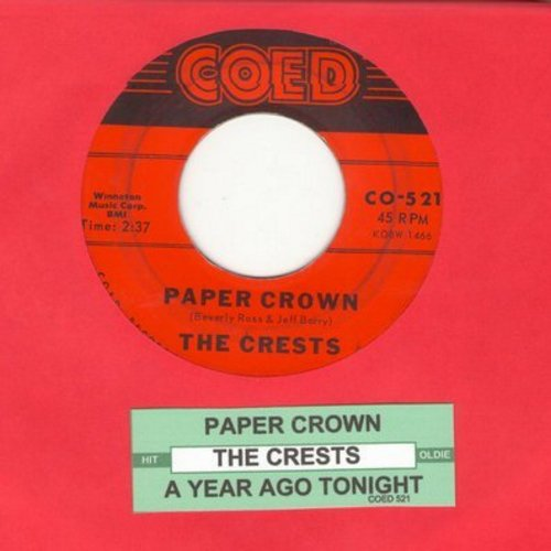 Crests - Paper Crown/A Year Ago Tonight (with juke box label) - VG7/ - 45 rpm Records
