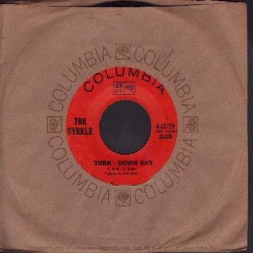 Cyrkle - Turn-Down Day/Big, Little Woman (with Columbia company sleeve) - EX8/ - 45 rpm Records