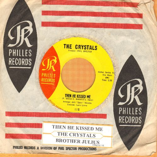 Crystals - Then He Kissed Me/Brother Julius (yellow label with Philles company sleeve and juke box label) - NM9/ - 45 rpm Records
