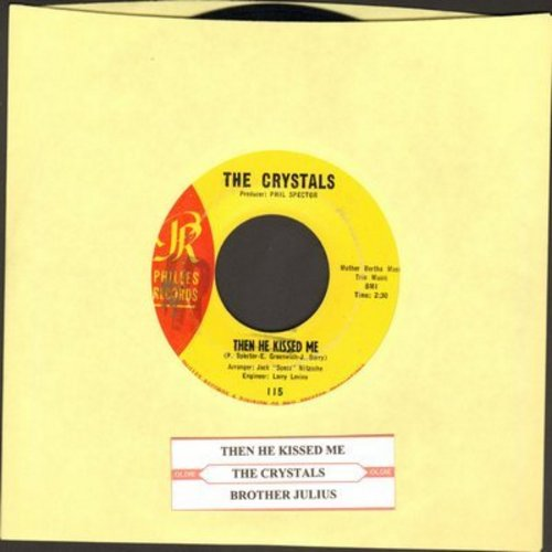 Crystals - Then He Kissed Me/Brother Julius (yellow label with juke box label) - VG7/ - 45 rpm Records