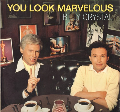 Crystal, Billy - You Look Marvelous! (7:31 minutes Extended Disco Version + 7.21 minutes Dub Version of Novelty Classic!) (12 inch vinyl Maxi single with picture cover) - M10/NM9 - Maxi Singles