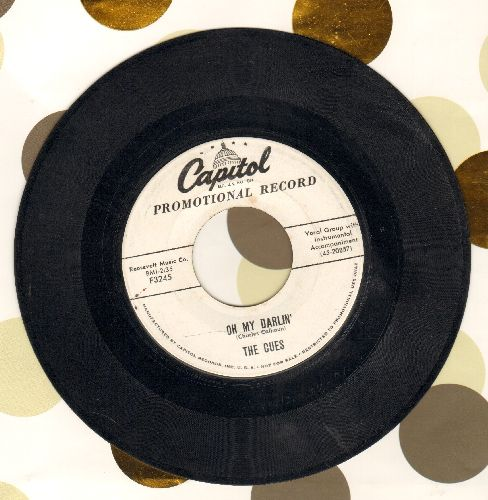 Cues - Oh My Darlin'/Burn That Candle (DJ advance pressing) - VG7/ - 45 rpm Records