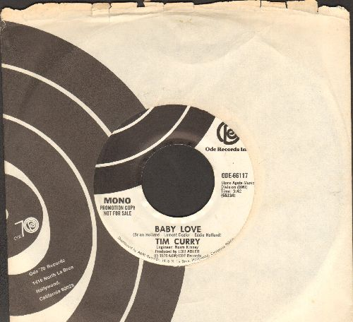 Curry, Tim - Baby Love (double-A-sided DJ advance pressing with Ode company sleeve) - NM9/ - 45 rpm Records