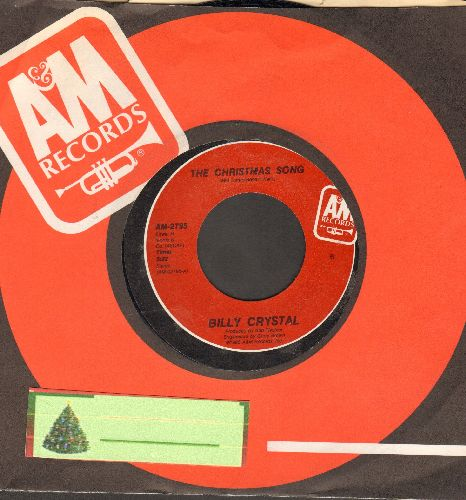 Crystal, Billy - The Christmas Song (Long and Short version of HILARIOUS Christmas Novelty with A&M company sleeve) - NM9/ - 45 rpm Records
