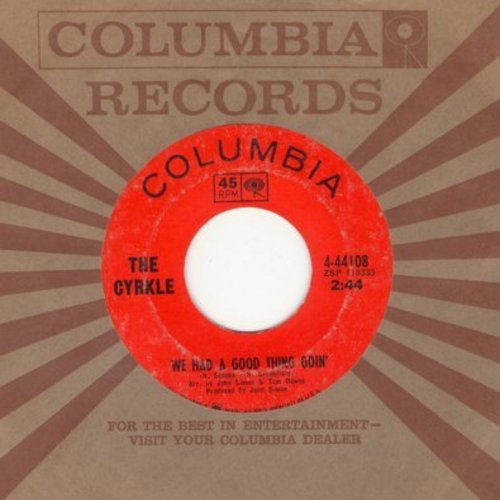 Cyrkle - We Had A Good Thing Goin'/Two Rooms (with Columbia company sleeve) - VG7/ - 45 rpm Records