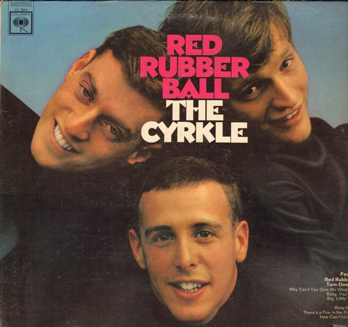 Cyrkle - Red Rubber Ball: Turn-Down Day, Bony Moronie, Money To Burn, Baby You're Free (vinyl MONO LP record) - EX8/EX8 - LP Records