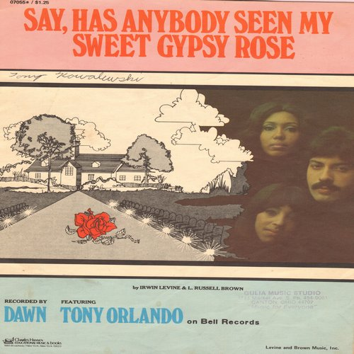 Orlando, Tony & Dawn - Say, Has Anybody Seen My Sweet Gypsy Rose - SHEET MUSIC for the popular Tony Orlando & Dawn hit - VG7/ - Sheet Music