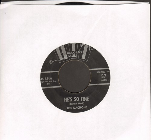 Dacrons - He's So Fine/Follow The Boys (by Connie Landers on flip-side) (contemporary cover versions of hits) - VG7/ - 45 rpm Records