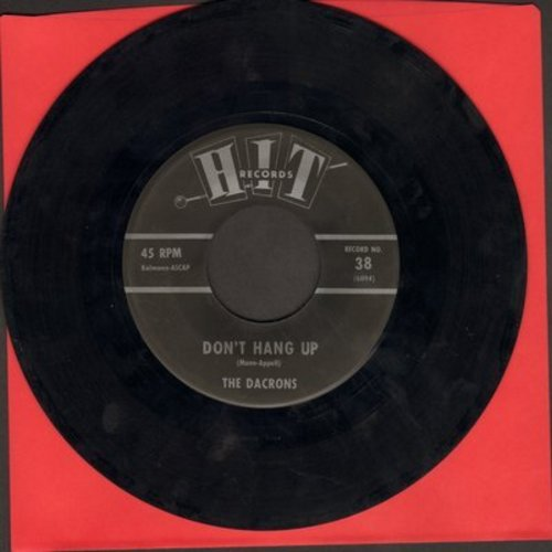 Dacrons - Don't Hang Up/Limbo Rock (by Bill Carmichael on flip-side, cover versions of contemporary hits) - VG7/ - 45 rpm Records