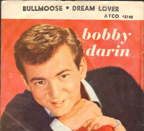 Darin, Bobby - Dream Lover/Bullmoose (with picture sleeve) - VG7/VG7 - 45 rpm Records