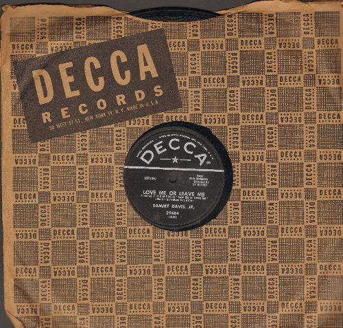 Davis, Sammy Jr. - Love Me Or Leave Me/Something's Gotta Give (10 inch 78 rpm record with Decca company sleeve) - VG7/ - 78 rpm