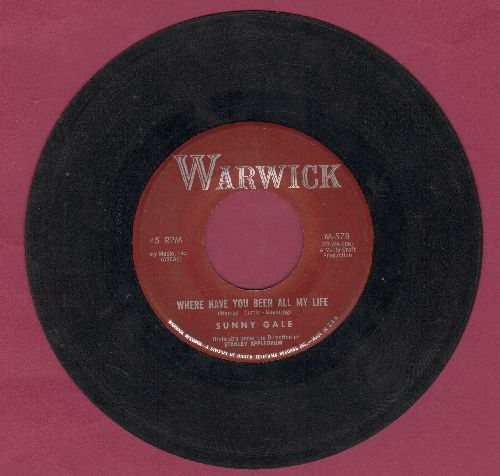 Gale, Sunny - It's Your Turn/Where Have You Been All My Life (burgundy label early pressing) - VG7/ - 45 rpm Records