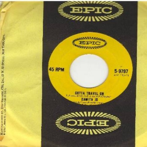 Damita Jo - Gotta Travel On/Something You Got (with Epic company sleeve) - NM9/ - 45 rpm Records