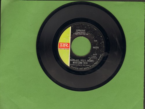 Dee, Dave, Dozy, Beaky Mick & Tich - Zabadak/The Sun Goes Down - NM9/ - 45 rpm Records
