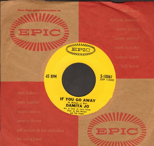 Damita Jo - If You Go Away/When The Fog Rolls In To San Francisco (with Epic company sleeve) - NM9/ - 45 rpm Records