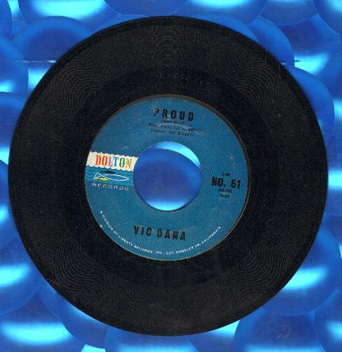 Dana, Vic - Proud/I Will - NM9/ - 45 rpm Records