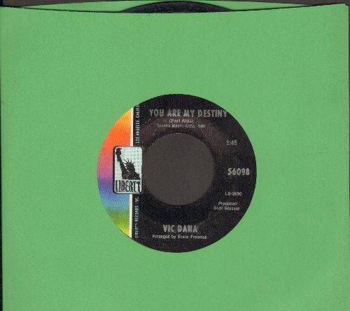 Dana, Vic - You Are My Destiny (NICE cover version of Paul Anka hit!)/Where Has All The Love Gone? - EX8/ - 45 rpm Records