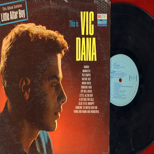 Dana, Vic - This Is Vic Dana: Little Altar Boy, Red Grapes, Nature Boy, Moon River, Cry Me A River, Someone To Watch Over Me (vinyl MONO LP record) - EX8/VG6 - LP Records
