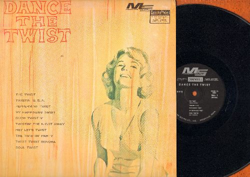 Dance The Twist - Dance The Twist: Peppermint Twist, Slow Twistin', Sould Twist, My Happiness Twist (contemporary cover versions of Dance Craze Hits) (vinyl STEREO LP record) - NM9/NM9 - LP Records