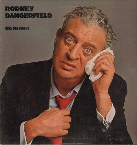 Dangerfield, Rodney - No Respect: Rodney Dangerfield runs off dozens of his best jokes in front of a live audience. Rodney dishes it back to hecklers like no comic can! Hilarious! (Vinyl LP record, NICE condition!) - NM9/NM9 - LP Records