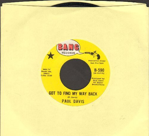 Davis, Paul - Got To Find My Way Back/I Can't Get Her Off My Mind (DJ advance pressing) - NM9/ - 45 rpm Records