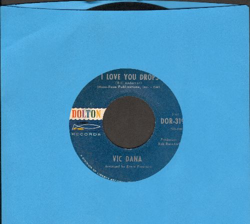 Dana, Vic - I Love You Drops/Sunny Skies - NM9/ - 45 rpm Records