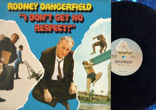 Dangerfield, Rodney - I Don't Get No Respect! - The King of the One Liners at his Best in this 1980 issue Comedy Classic! (vinyl LP record) - NM9/NM9 - LP Records