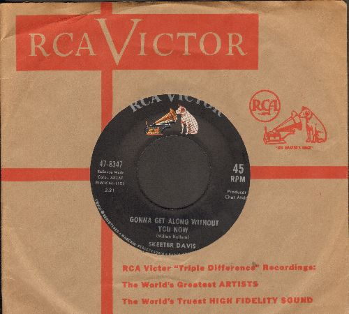 Davis, Skeeter - Gonna Get Along Without You Now/Now You're Gone (MINT condition with RCA company sleeve) - M10/ - 45 rpm Records