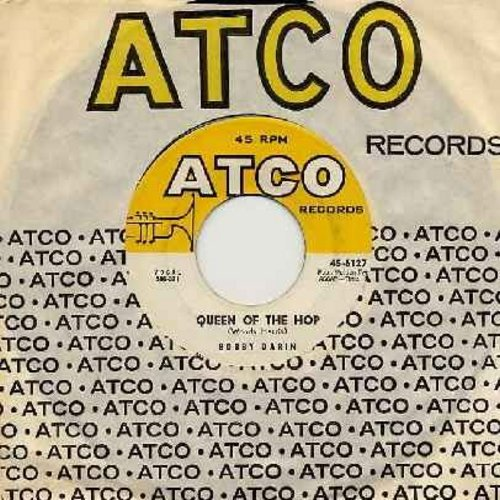 Darin, Bobby - Queen Of The Hop/Lost Love (with vintage Atco company sleeve) - EX8/ - 45 rpm Records
