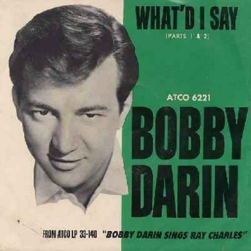 Darin, Bobby - What'd I Say (Parts 1+2) (with picture sleeve) - NM9/VG7 - 45 rpm Records