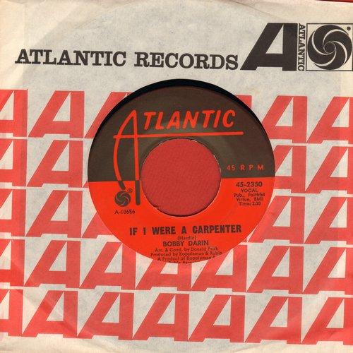 Darin, Bobby - If I Were A Carpenter/Rainin' (with Atlantic company sleeve) - NM9/ - 45 rpm Records