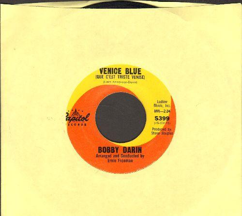 Darin, Bobby - Venice Blue (Que C'est Triste Venise)/A World Without Love - VG7/ - 45 rpm Records