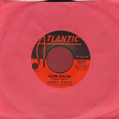 Darin, Bobby - Silver Dollar/The Breaking Point  - VG7/ - 45 rpm Records