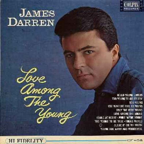 Darren, James - Love Among The Young: Hello Young Lovers, Too Young To Go Steady, Young At Heart, Young World, While We're Young, Young And Warm And Wonderful (vinyl MONO LP record, NICE condition!) - NM9/EX8 - LP Records