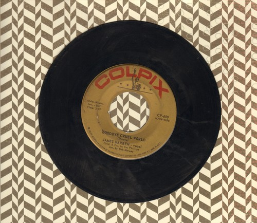 Darren, James - Goodbye Cruel World/Valerie  - VG6/ - 45 rpm Records