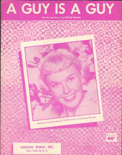 Day, Doris - A Guy Is A Guy - SHEET MUSIC for the song made popular by Doris Day - NICE cover picture of the singer/actress! - EX8/ - Sheet Music