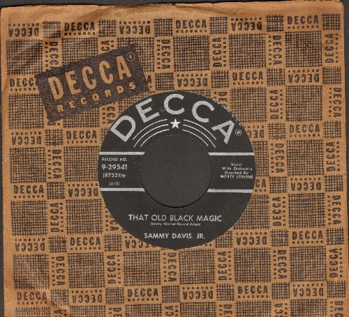 Davis, Sammy Jr. - That Old Black Magic/A Man With A Dream (with vintage Decca company sleeve) - EX8/ - 45 rpm Records