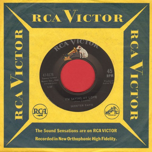 Davis, Skeeter - I'm Saving My Love/Somebody Else On Your Mind (MINT condition with RCA company sleeve) - M10/ - 45 rpm Records