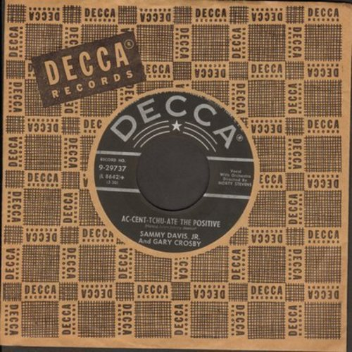 Davis, Sammy Jr. & Gary Crosby - Ac-Cent Tchu-Ate The Positive/Beat Me Daddy Eight To The Bar (with vintage Decca company sleeve) - EX8/ - 45 rpm Records