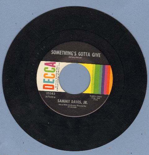Davis, Sammy Jr. - Something's Gotta Give/Love Me Or Leave Me  - VG7/ - 45 rpm Records
