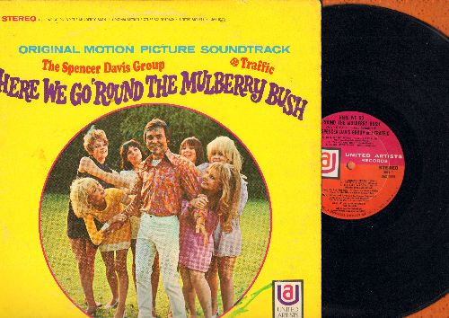 Here We Go 'Round The Mulberry Bush - Here We Go 'Round The Mulberry Bush - Original Motion Picture Sound Track featuring songs by The Spencer Davis Group and Traffic (vinyl STEREO LP record) - EX8/VG7 - LP Records