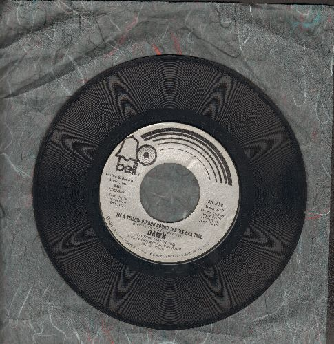 Dawn - Tie A Yellow Ribbon Round The Ole Oak Tree (RADIO FAVORITE!)/I Can't Believe How Much I Love You  - VG6/ - 45 rpm Records