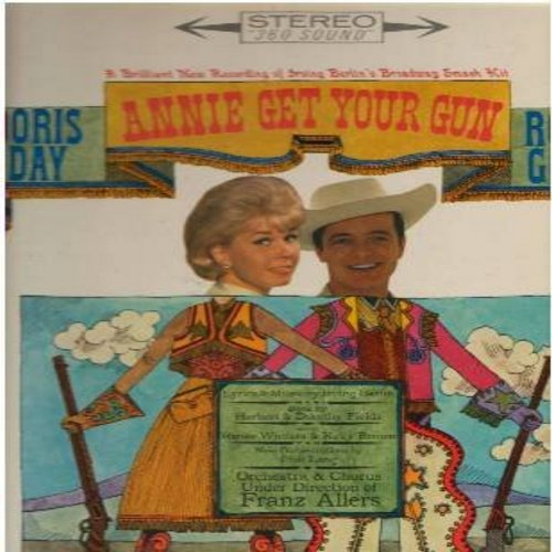 Day, Doris, Robert Goulet - Annie Get Your Gun: Doin' What Comes Naturally, Anything You Can Do, I'm An Indian Too, You Can't Get A Man With A Gun, There's No Business Like Show Business (vinyl STEREO LP record) - NM9/NM9 - LP Records