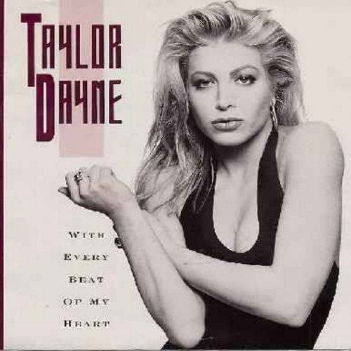 Dayne, Taylor - With Every Beat Of My Heart/All I Ever Wanted (with picture sleeve) - M10/NM9 - 45 rpm Records